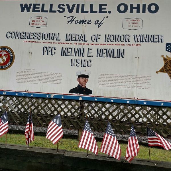 In Wellsville Ohio, USA Hometown Pride Congressional Medal Of Honor Winner Military Pride Support Our Troops Always Be Thankful Fighting For Freedom Killed In Action Vietnam Gone But Never Forgotten The Cost Of Freedom