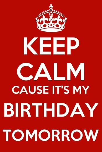 Hello World ✌ Tomorrow Is My Birthday Feeling Happy <3 Will You Wish Me Friends *_* 2016