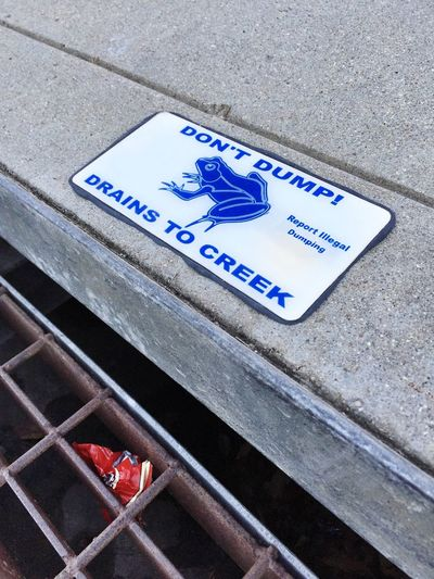 Don't Dump, Drains To Creek Sign Adapted To The City Water Communication Creek Health Drain Drainage Environment Garbage Clean Gutter Hazard Hazardous Dumping Information Sign No People Outdoors Protect Protected Sign Signs Wildlife Trash Warning Illegal