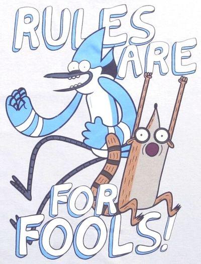 Rules Fools Mordecai Rigby  Cartoonnetwork
