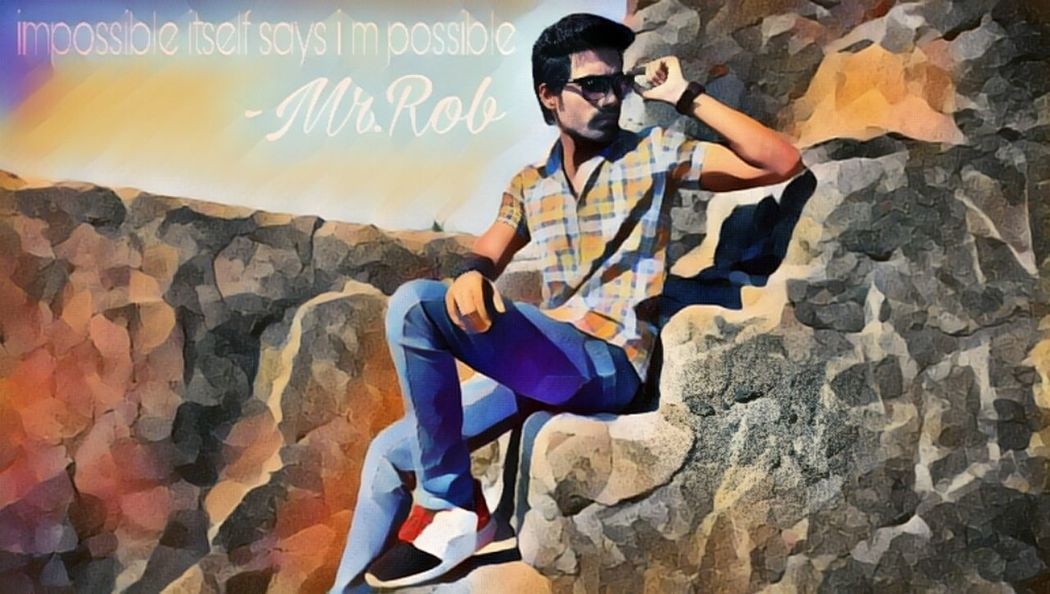impossible itself says i m possible - Mr.Rob Magicediting Effect Art MrRobPhotography Colour DamanJT