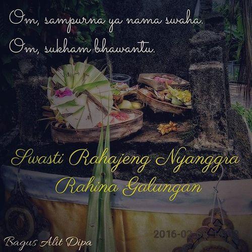 Swasti Rahajeng Nyanggra Rahina Galungan 🙏 Nyanggragalungan Galungan Hinduism Hinduholidays Balinese