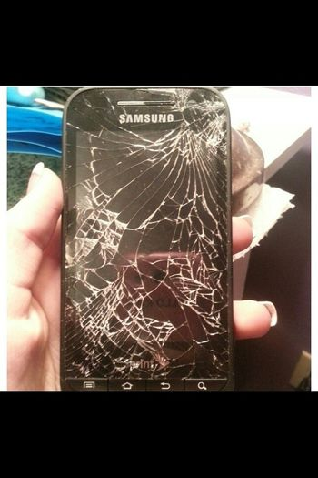 My phone. Lol about time it freaking broke.