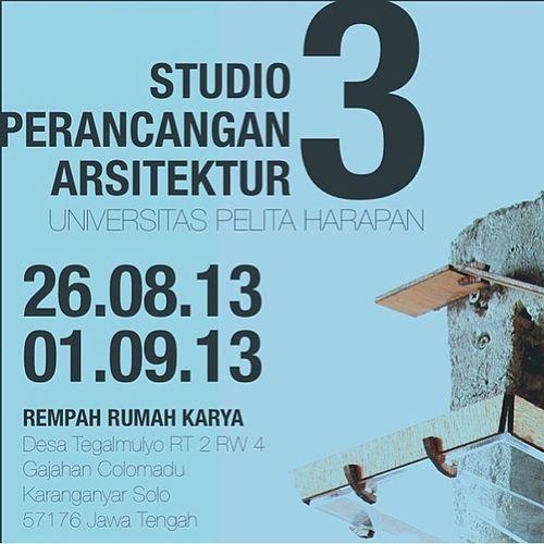 Studio perancangan arsitektur 3 goes to Solo! @gamatara Uph Exhibition INDONESIA Archistudent come and join us ;) architecture studio