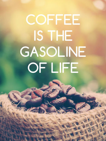 Inspiration Motivation Life Quote Of Everyday. Coffee Quote For Today... Coffee Beans Coffee Quotes Communication Decoration Nature Quote For Everyday Qutoe Of The Day Words To Live By
