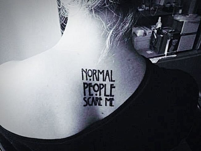 Normal People Scare Me Americanhorrorstory Ahs Tatoo Art