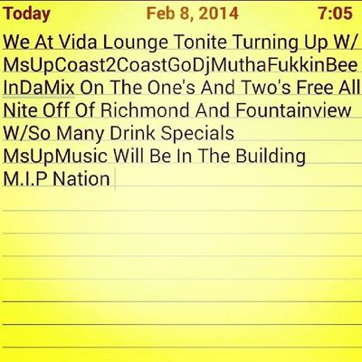 We At Vida Lounge Tonite Drinks Specials Nd All MsUpMusic