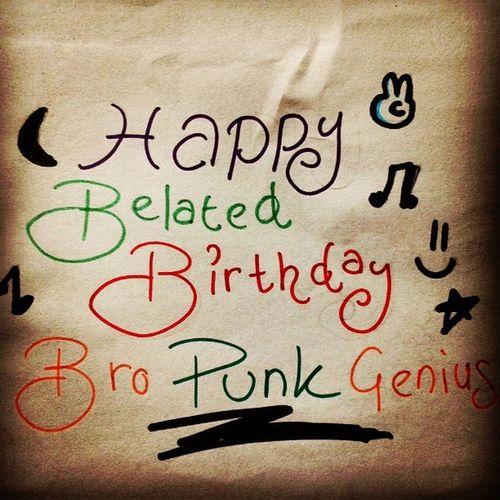 "Happy Belated Birthday to my siblings of Punk Genius, @fahmieazmi .... Sorry tahap infiniti for the late wish as im busy during these days... Ermmermm... Brother, ""Jangan difikirkan benda berat yang bakal bertandang. Kini untuk hari ini. Yang esok masih boleh menunggu..."" Taken from Tunas by Hlovate ... Bro, jaga diri jaga iman...Walau dekat seberang yang terpisah dek Laut China Selatan... *ayat tak boleh blah aite?! haha Wish to meet and gather our siblings since years...InsyaAllah kalau ada rezeki ada jodoh, Allah izin kita jumpa macam dulu... hoho....Mohon janji satu benda jangan pernah lupa Allah Yang Esa...sebab kita hidup atas dasar Dia... Nothing much as I know you will keep ur stride... *Terima kasih untuk segala coretan dekat blog yang buat manusia ini fikir.... Brother Punkgenius Burf"
