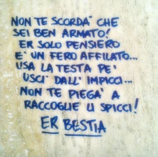 scrivono perché hanno qualcosa da dire.. Poeti der Trullo <3 Poesie *-* Street Art Urban Poetry Poetic por