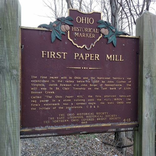 East Liverpool Ohio Historical Marker First Paper Mill My Hometown History Through The Lens  Capturing History History Lesson Historical Place The Places I've Been Today Things I Saw Today From My Point Of View The Purist (no Edit, No Filter)