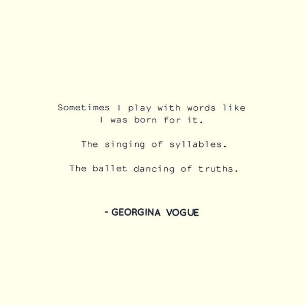 Poetry by Georgina Vogue Eyeempoetry Poet Poetry Quotes And Poems