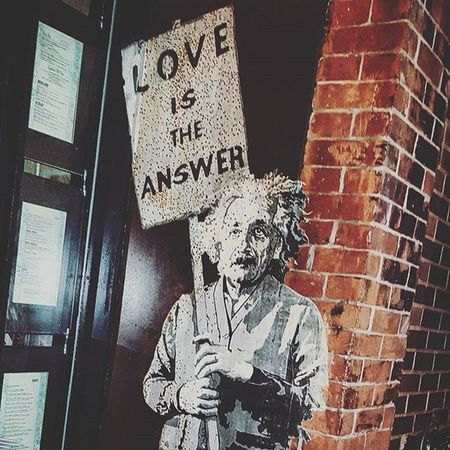 If Einstein is holding that sign, it must be right. Right? Loveistheanswer NYC Graffiti Love NeverStop Meatpacking