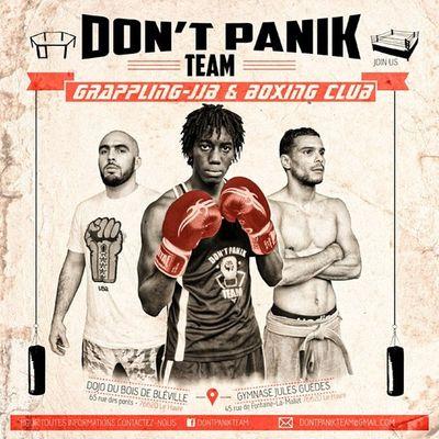DontPanik  Team Grappling Jjb Boxing Club - Join Us LeHavre France 76 @van_peebles @medine_officiel - création graphique : @sous_france | Photographie : Cheeze Nan