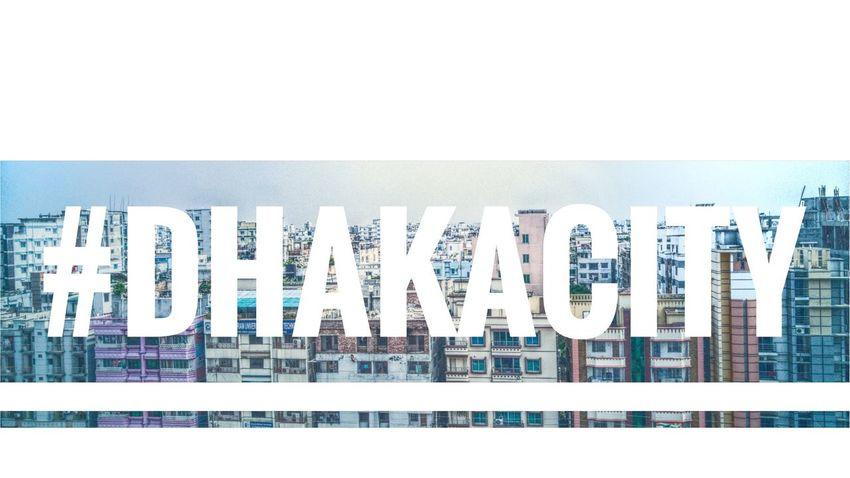 Text Architecture Built Structure No People Outdoors Cityscape Dhaka, Bangladesh Dhaka On Eyeem