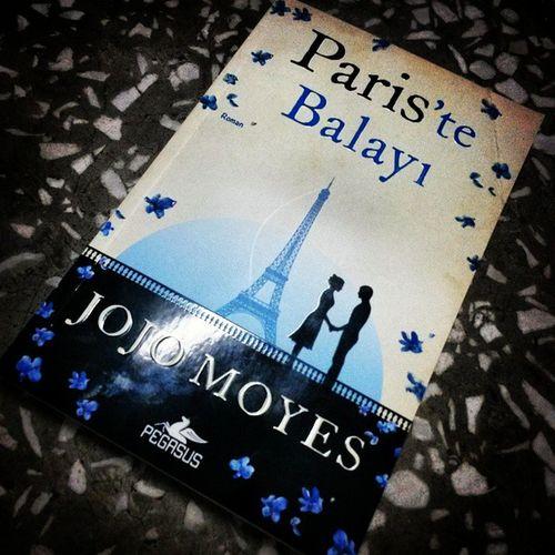 Jojomoyes Paristebalayi jojo nun senden once ben i cok beyendim. sira bu kitapta :)) buda bitsin. Ayniyıldızınaltında var sirada :))