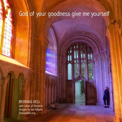 no12 in series Julian of Norwich - a revelation of love Stillness Prayer Contemplation Julian Of Norwich Norwich Cathedral Light Love