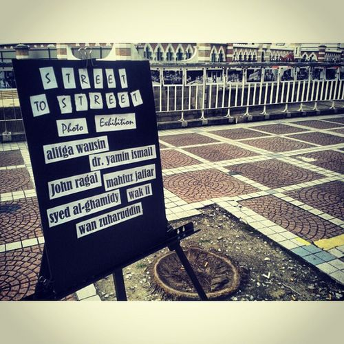 1st street photography exhibition @ street of kay el (╯3╰)