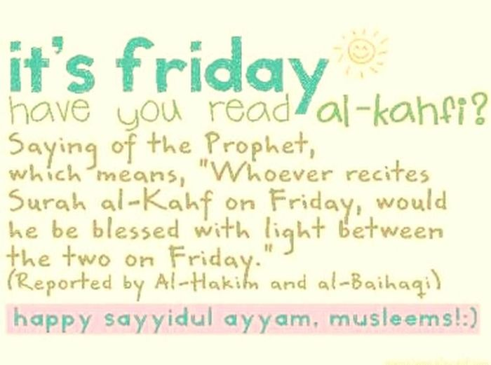 Friday Joma3a mobarka 4 all :-) dn't forget reading sorret Alkahf