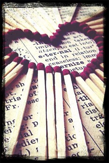 Light My Heart Up Baby Like A Match Stick<3