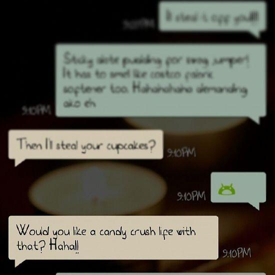 @aneras_ hahahahahahahahaha TOO FUNNY! I love you! Siblingconversation Candycrush Candycrushaddict Knowsmetoowell hahahaha ♥
