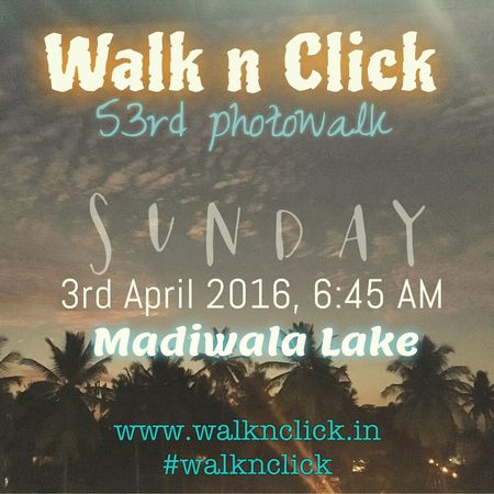 Photography Photowalk Walknclick Photowalks Bangalore Bangaloredairies