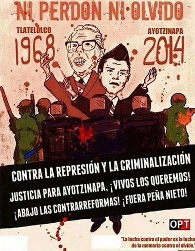 No se olvida ni se perdona. Mexico 2deOctubre 2DeOctubreNoSeOlvida La Noche De Tlatelolco Tlatelolco 1968 AyotzinapaSomosTodos