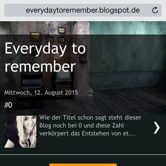 Hey Leute, ich habe gerade den ersten Post in meinem Blog veröffentlicht wär cool wenn ihr mal vorbeischauen würdet :) www.everydaytoremember.blogspot.com Blogger Blog Check This Out Blogging Online  Hello World That's Me Hi!