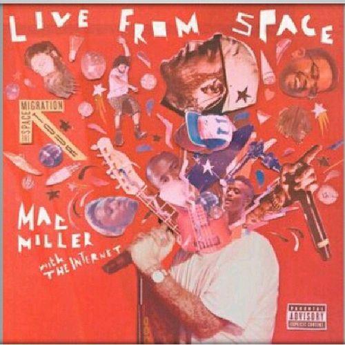 MacMiller LiveFromSpace Theinternet BANGER