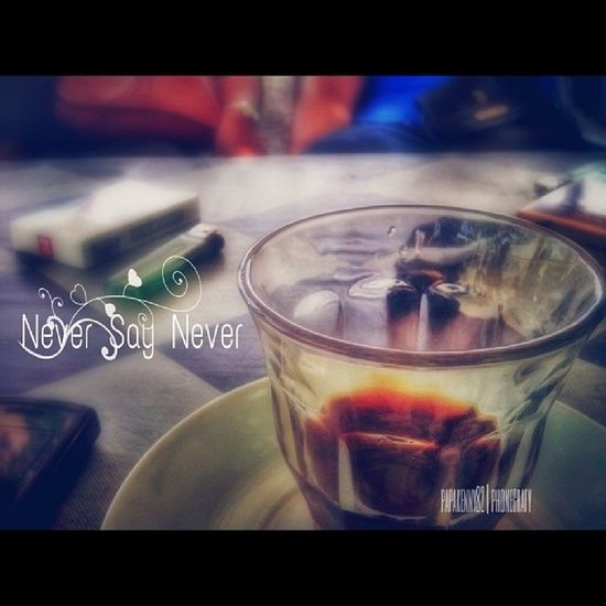 never say never to black cofee ============================================= Coffelover Ilmart IM_Team Indonesia_photografy instanusantara gf_indonesia wu_asia