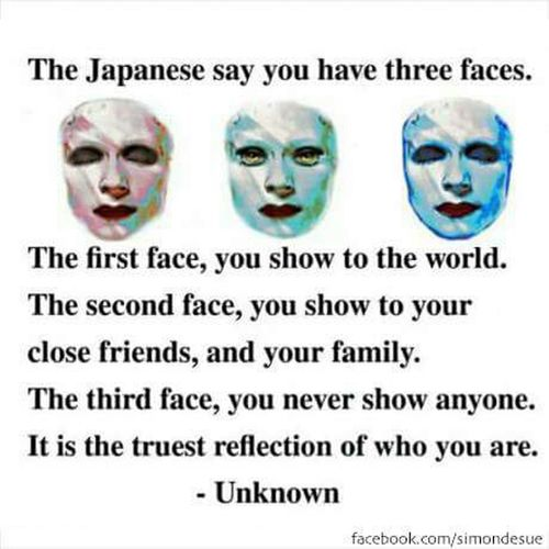 Japanese Culture True Words SO FUCKING TRUE !!!!! Brilliant Three Photos, Three Faces I Believe Knowing ... What Do You Think? What Do You See? True