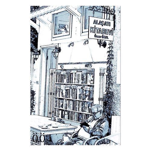 Okumak güzeldir Alaçatı Kitapçı Sahaf Kitabevi