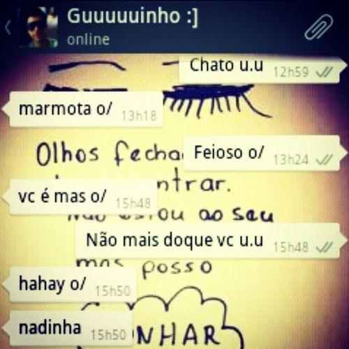 Chaaaato u.u @hyagocostaa Irmão Abuso Chatinho Saudades .