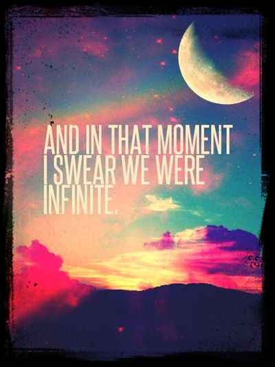 Infinte Love Impossible Moments And in that moment, I swear we are infinte. . .