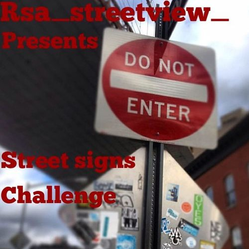 """Hello friends, rsa_streetview_ has a new challenge starting today: """"Street Signs"""" !! Tag your best shots to: #rsa_streetsigns ➖➖➖➖➖➖➖➖➖ Rules: You must use the following tags: #rsa_streetview #rsa_streetsigns ➖➖➖➖➖➖➖➖➖ Old and new pics are allowed. Chall Rsa_streetview Current_challenges Rsa_streetsigns"""