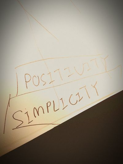 Being positivity n simplicity