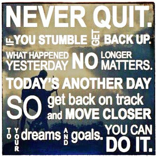 Motivation Lifequote MotivationalQuotes NeverGiveUpOnYourDreams