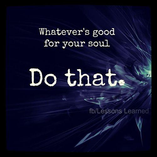 Dothat Yoursoul Soul