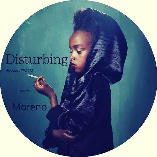 Disturbing... Podcast 10. Mix live,2014, episode #10