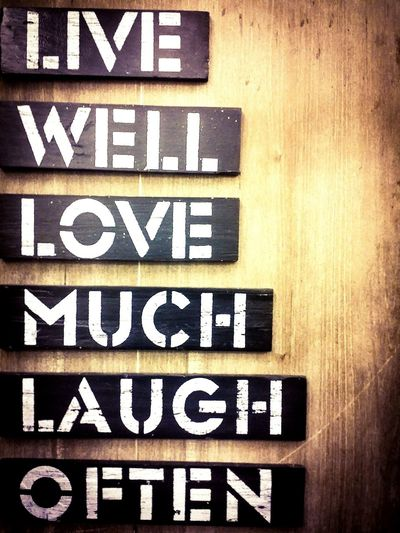 Live well laugh often love