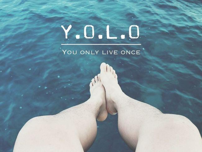YOLO ✌  Youonlyliveonce