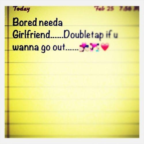 Bored Needa Girlfrind (like)