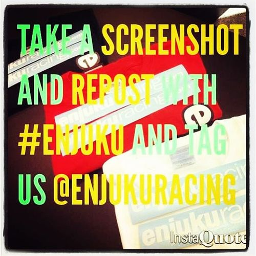 I love Enjukuracing @enjukuracing ?
