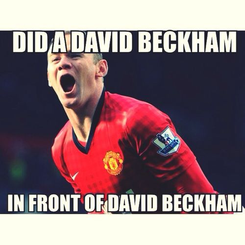 Did a David Beckham in front of David Beckham. Massiverespect Dvb Davidbeckham Waynerooney