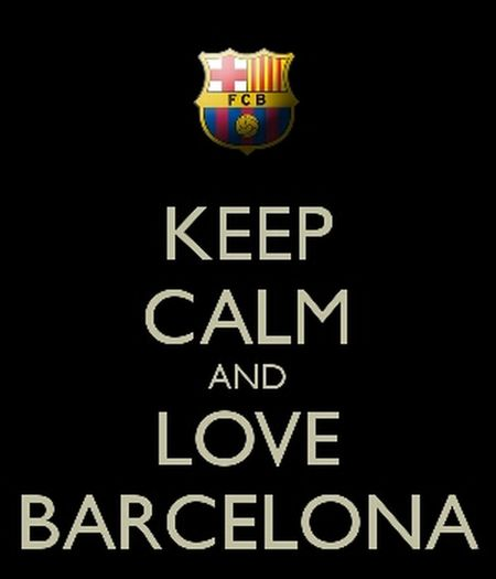Keep Calm And Love Barcelona