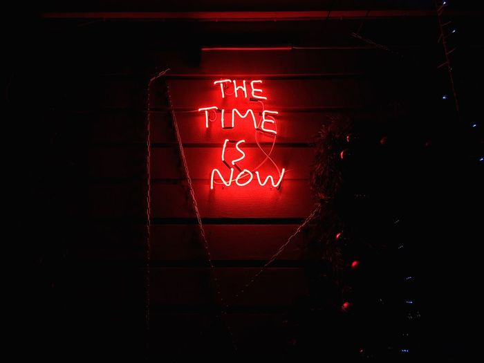 Time is now! Time Sings Quote Night Lights Christmastime Christmas Lights Illuminated Lirics Text Illuminated Communication Red Night No People Western Script Lighting Equipment Sign Neon Close-up Dark Light - Natural Phenomenon Glowing Electricity
