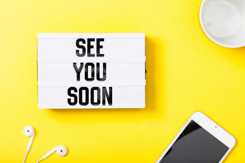 Communication Text Word Header Headline Title Copy Flat Lay Light Box Colorful Bright Message Colored Background Good Bye Soon Come Back Return Yellow Background Yellow Sign