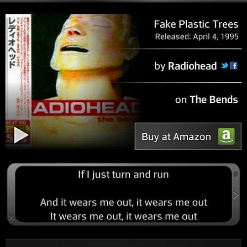 Vibin' Wit Radiohead Right Now... FakePlasticTrees MerlotInHand VampLife WorkingOnTuckerKennedy WhoIsTuckerKennedy