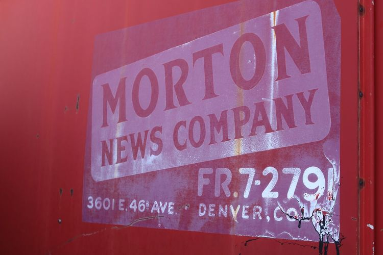 Close-up Day Denver Denver Colorado  Denver,CO Morton News Company News Newspaper No People Old Sign Outdoors Red Red And White Text Vintage Vintage Colorado