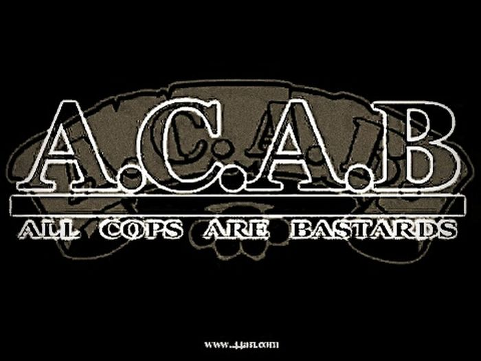 ACAB All Cops Are Bastards Support81 Sweden Followme Tumblrgirl Flickr The EyeEm Facebook Cover Challenge Enjoying Life True Wisdom For Life <3