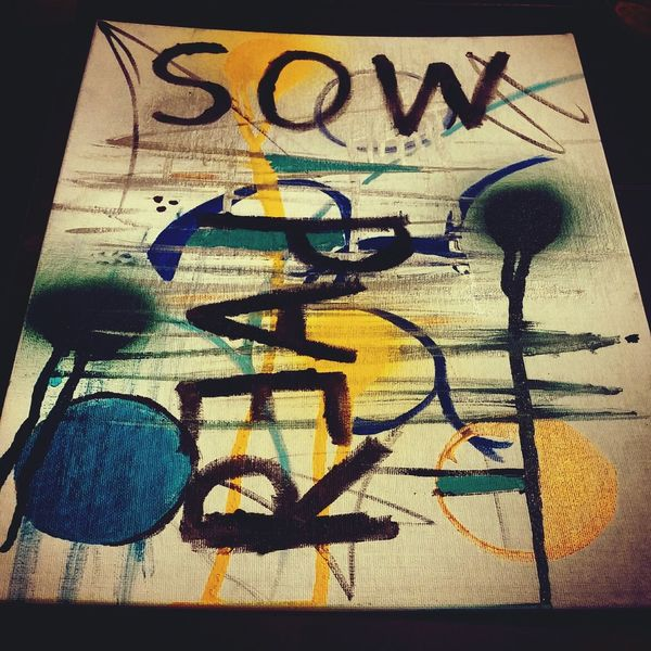 Reap Sow Art Canvas #acrylic